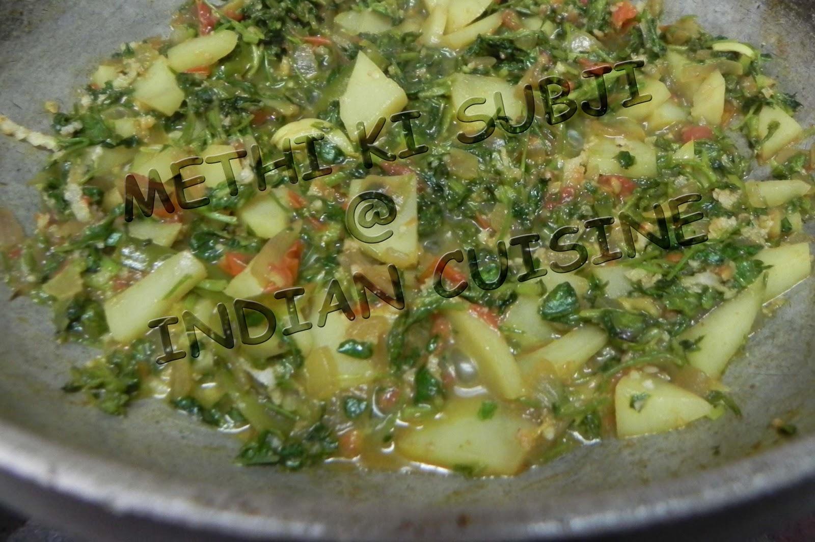 Methi ki sabzi methi bhaji delicious healthy home made indian methi ki sabzi methi bhaji forumfinder Image collections