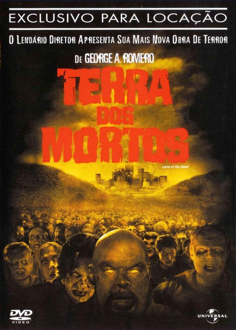 Filme Mortos Vivos for dia-z: [filme da semana] terra dos mortos (land od the dead)