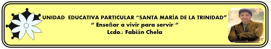 """UNIDAD EDUCATIVA PARTICULAR """"SANTA MARÍA DE LA TRINIDAD"""""""