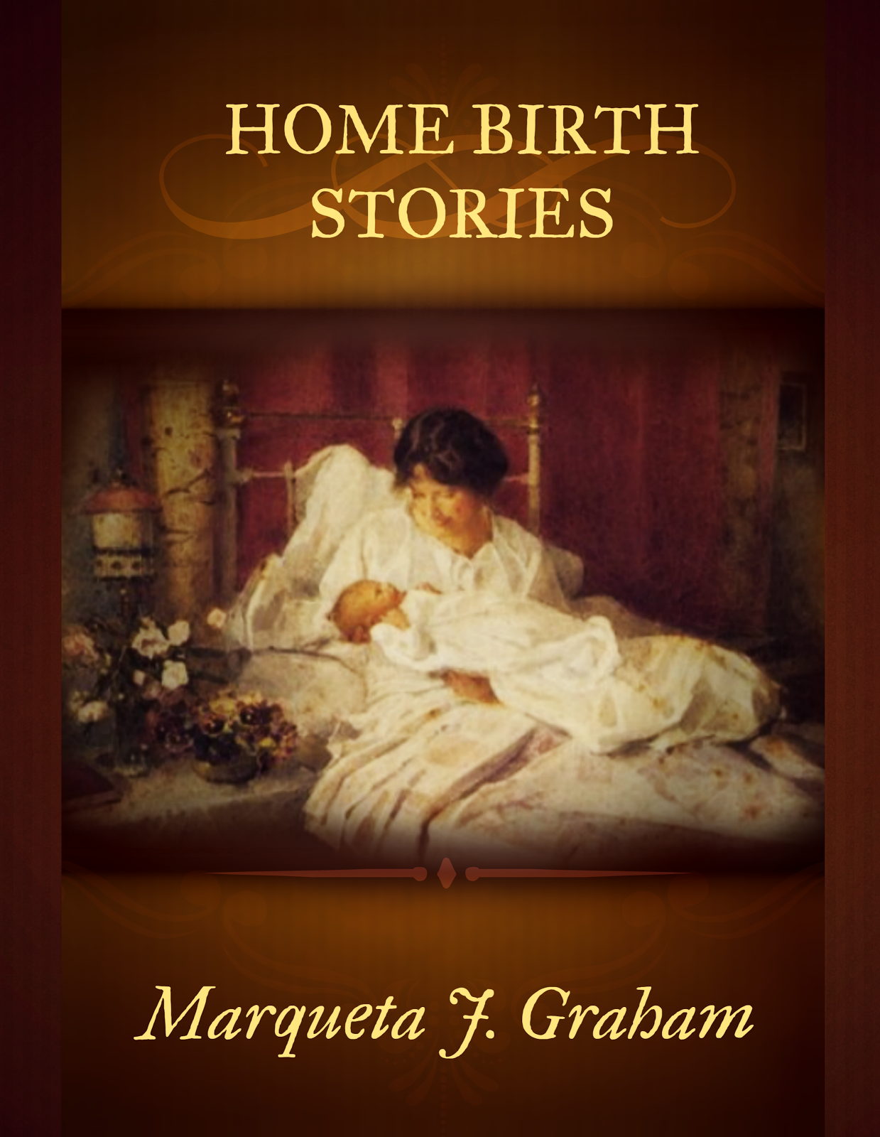 "Our Second eBook~                             ""Home Birth Stories"""