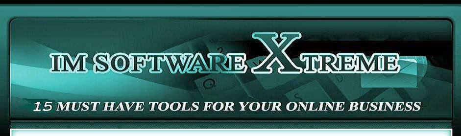 IM Software Xtreme| 15 Must Have Tools For Your Online Business