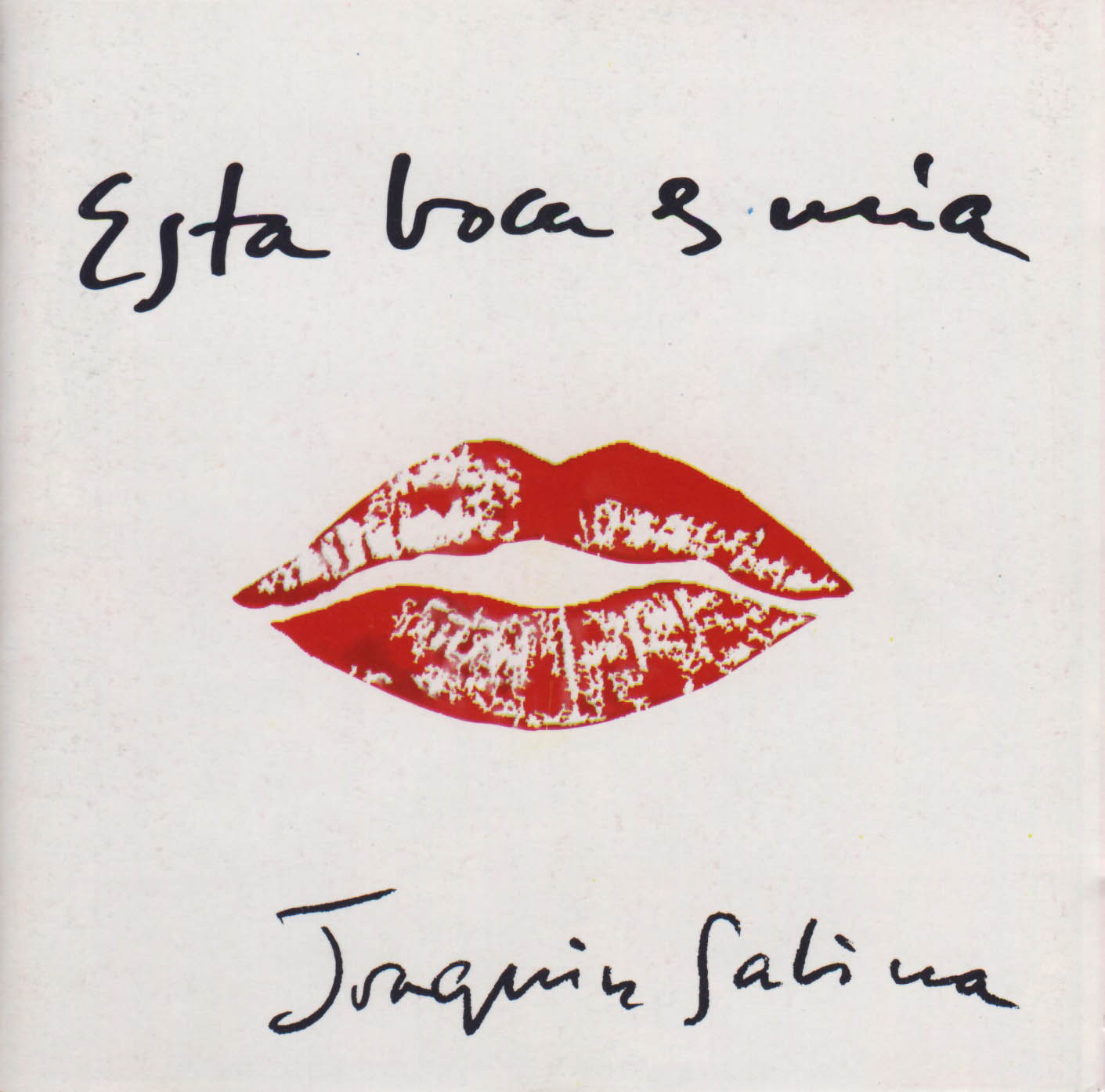 http://2.bp.blogspot.com/-eOYHPqHpqMI/TtpBmXZaI_I/AAAAAAAARGQ/mhmjxj0DJt0/s1600/JOAQUIN+SABINA-+Esta+boca+es+mia+1994.jpg