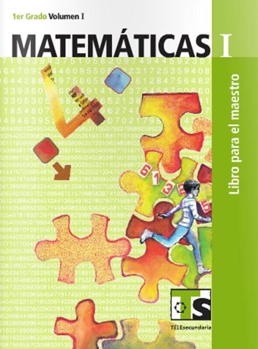 Matemáticas I ~ Volumen I ~ Libro del Maestro