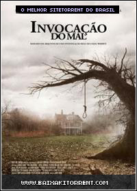 Baixar Filme Invocação do Mal Legendado (The Conjuring) - Torrent