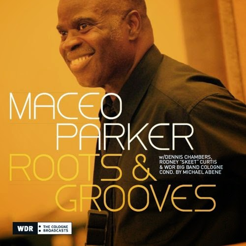 Roots & Grooves : Tribute to Ray Charles & Back to Funk Maceo Parker