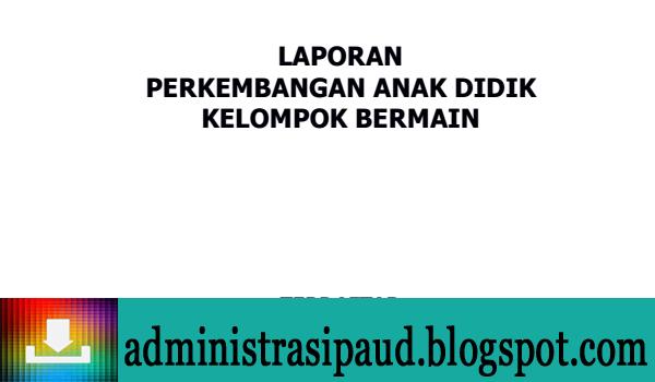 Laporan Perkembangan Anak (Raport) PAUD