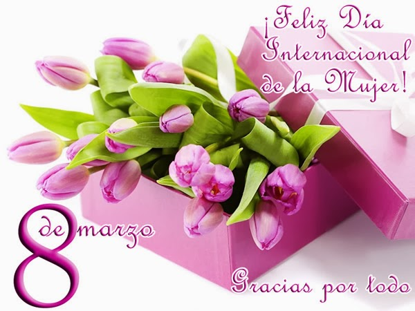 Día de la mujer.  Frases+De+Feliz+D%25C3%25ADa+Internacional+De+La+Mujer+8+De+Marzo+Feliz+D%25C3%25ADa+Internacional+De+La+Mujer