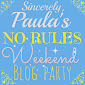 Paula's No Rules Weekend Party