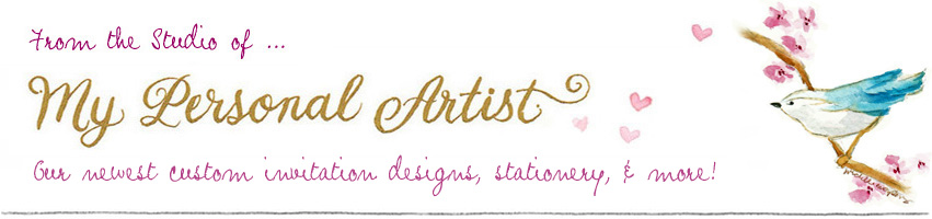 My Personal Artist Custom Invitations Studio Blog