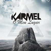 O meu lugar, Banda Karmel
