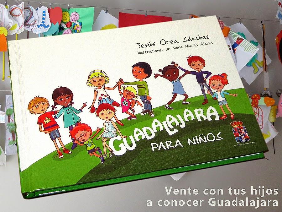 Libros de Guadalajara: Mostrando Guadalajara a los más pequeños