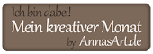 """Mein kreativer Monat """"AnnasArt"""""""