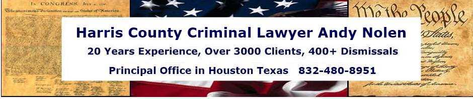 Harris County Criminal Lawyer   Houston Defense Attorney
