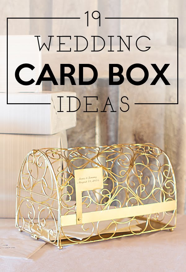 Wedding Gift Box Suggestions : 19 Wedding Gift Card Box Ideas