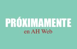 Próximamente en AH Web