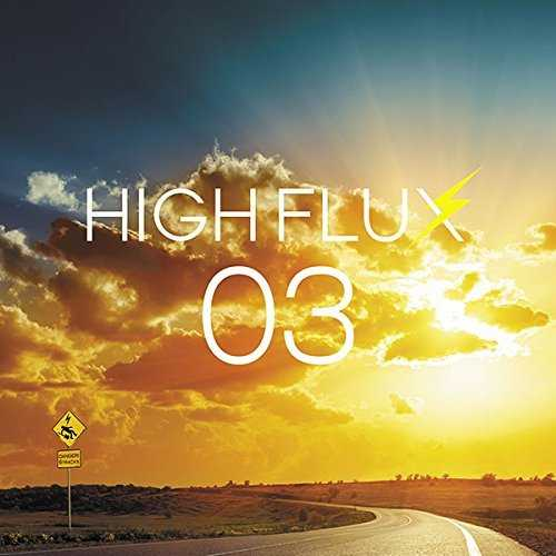 [Album] HIGH FLUX – 03 (2015.10.07/MP3/RAR)
