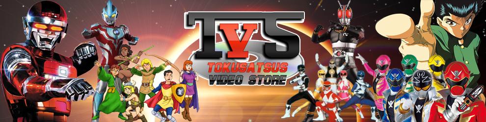 T.V.S. (Tokusatsus Vídeo Store)