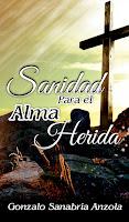 LIBRO SANIDAD PARA EL ALMA HERIDA