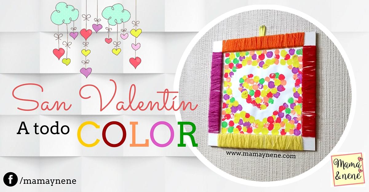 San Valentín a todo color. | Mamá&nené - Maternidad y recursos ...