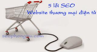 5 lỗi SEO thường gặp ở Web thương mại điện tử