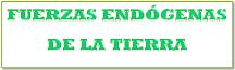 FUERZAS INTERNAS DE LA TIERRA