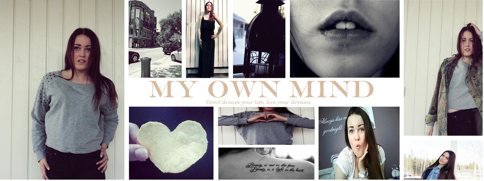 My own mind