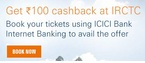 Get Rs. 100 cashback at IRCTC for New ICICI net banking user