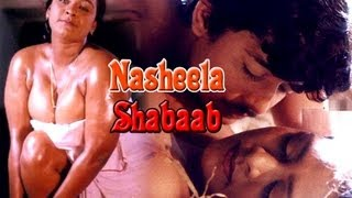 Hot Hindi B-Grade Movie 'Nasheela Shabaab' Watch Online