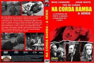 NA CORDA BAMBA - SÉRIE DE TV - (1959)