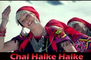Chal Halke Halke