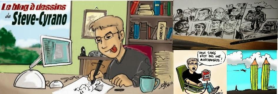 .Le BLOG à dessins de Steve-Cyrano BELLIARD