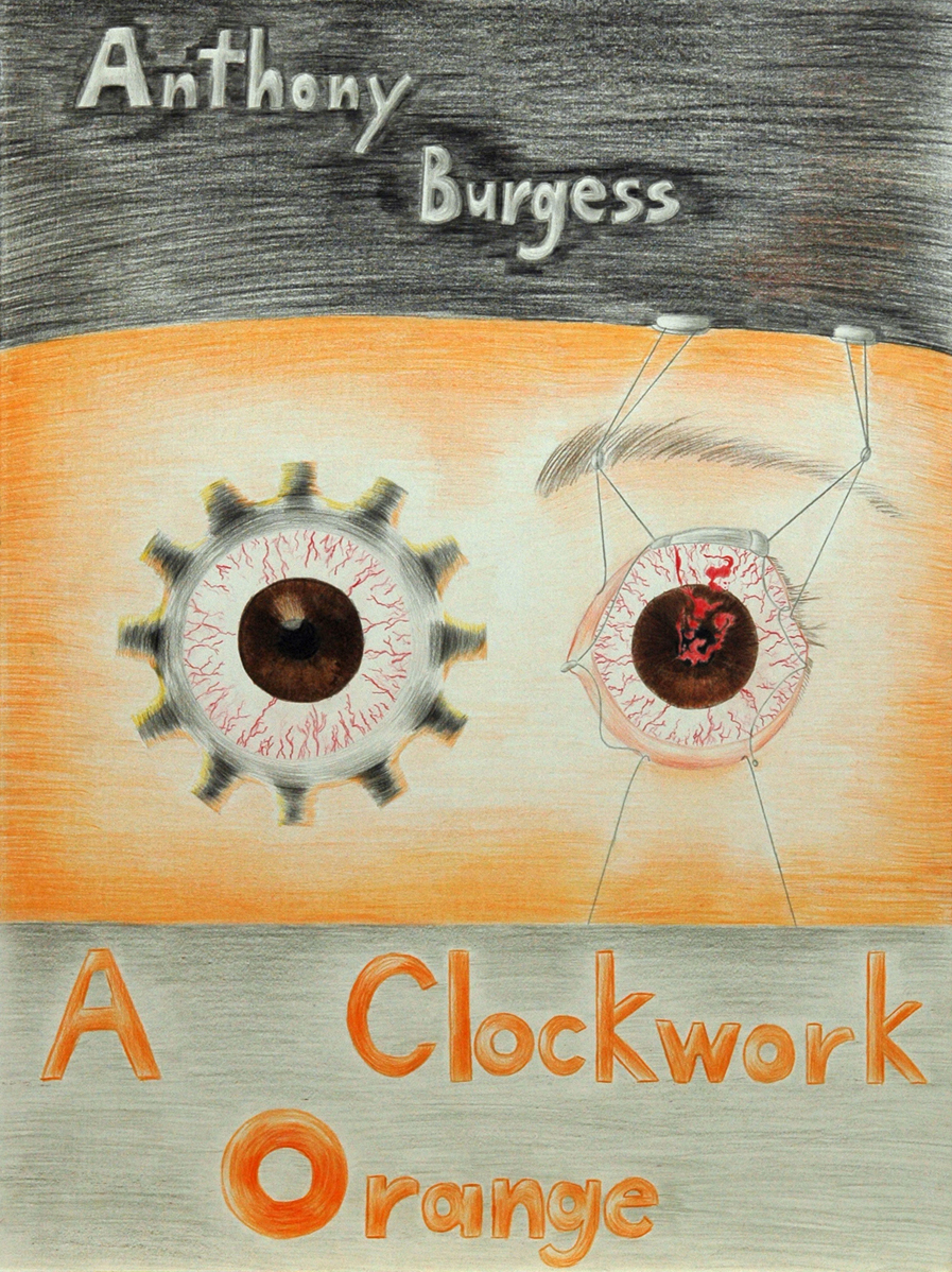clockwork orange essay exceptional artwork inspired by a clockwork  a clockwork orange book cover a clockwork orange book cover