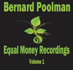 Bernard Poolman - Equal Money Recordings - Volume 1