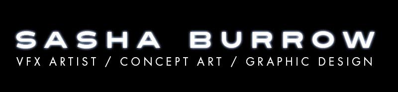 Sasha Burrow: VFX ARTIST