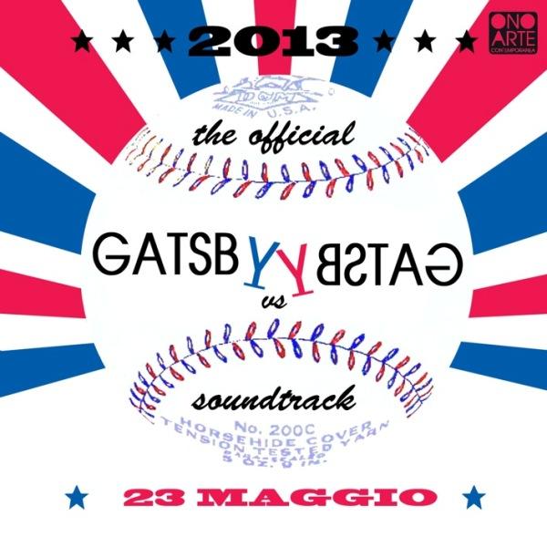 Gatsby VS Gatsby - 23 maggio 2013 @ ONO - Bologna