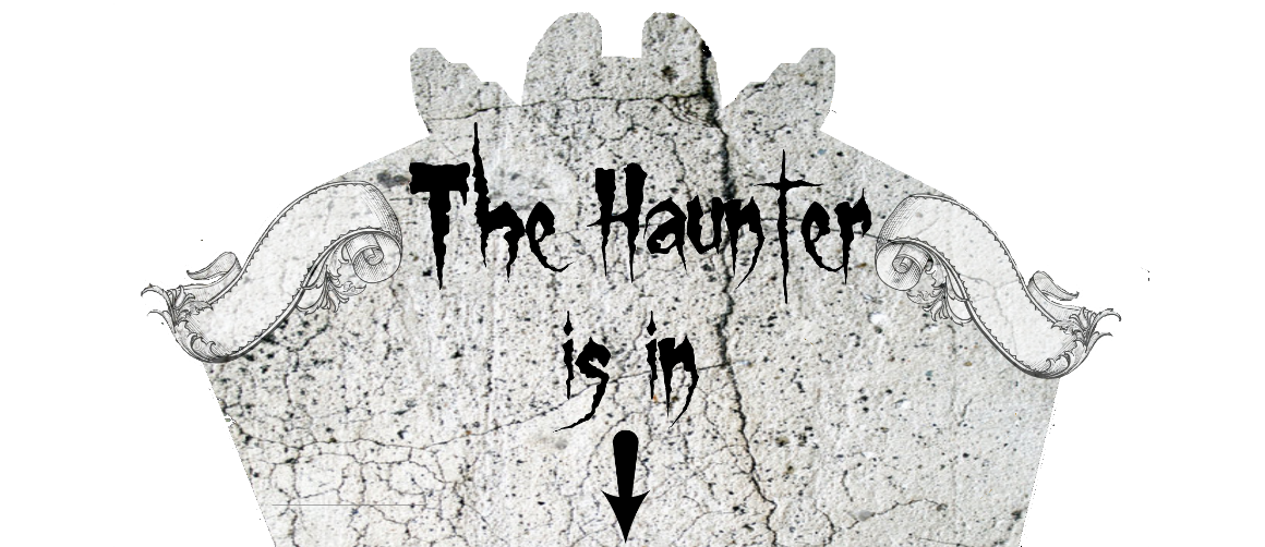 The Haunter is in