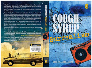 Buy my novel: COUGH SYRUP SURREALISM (2013), Fingerprint! Publishing