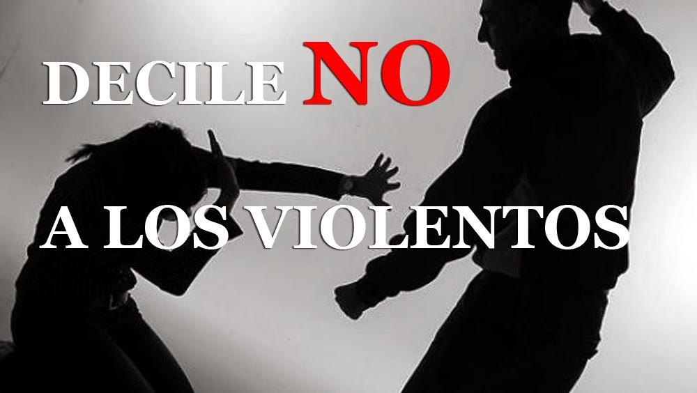 NO A LOS VIOLENTOS