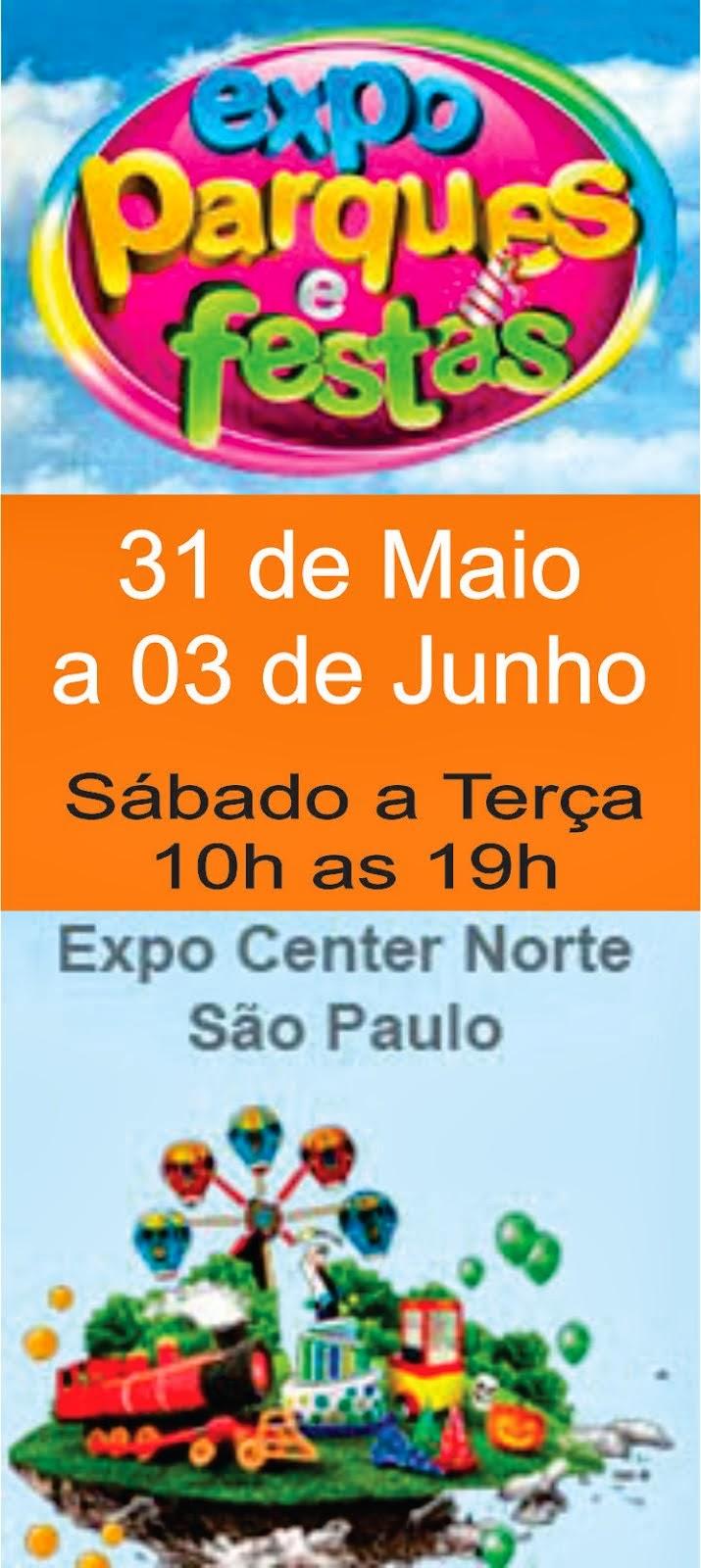 FEIRA EXPO-PARQUE E FESTAS 2014 - p/ Buffet/Parques/Decoradores/Eventos em Geral