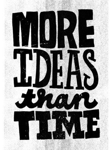 Ideas, ideas