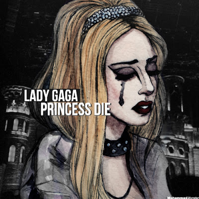 Lady Gaga - Princess Die