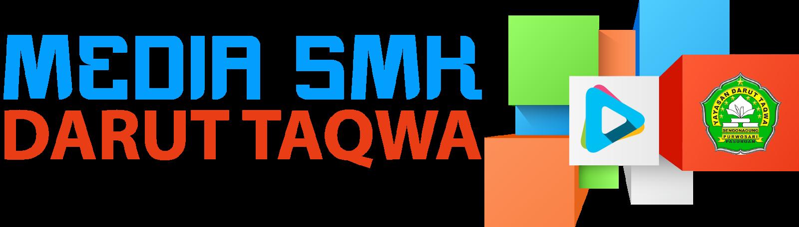 MEDIA SMK DARUT TAQWA