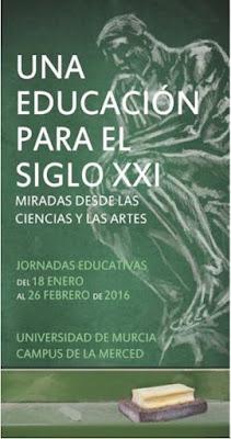 """""""Una educación para el siglo XXI. Miradas desde las ciencias y las artes"""""""