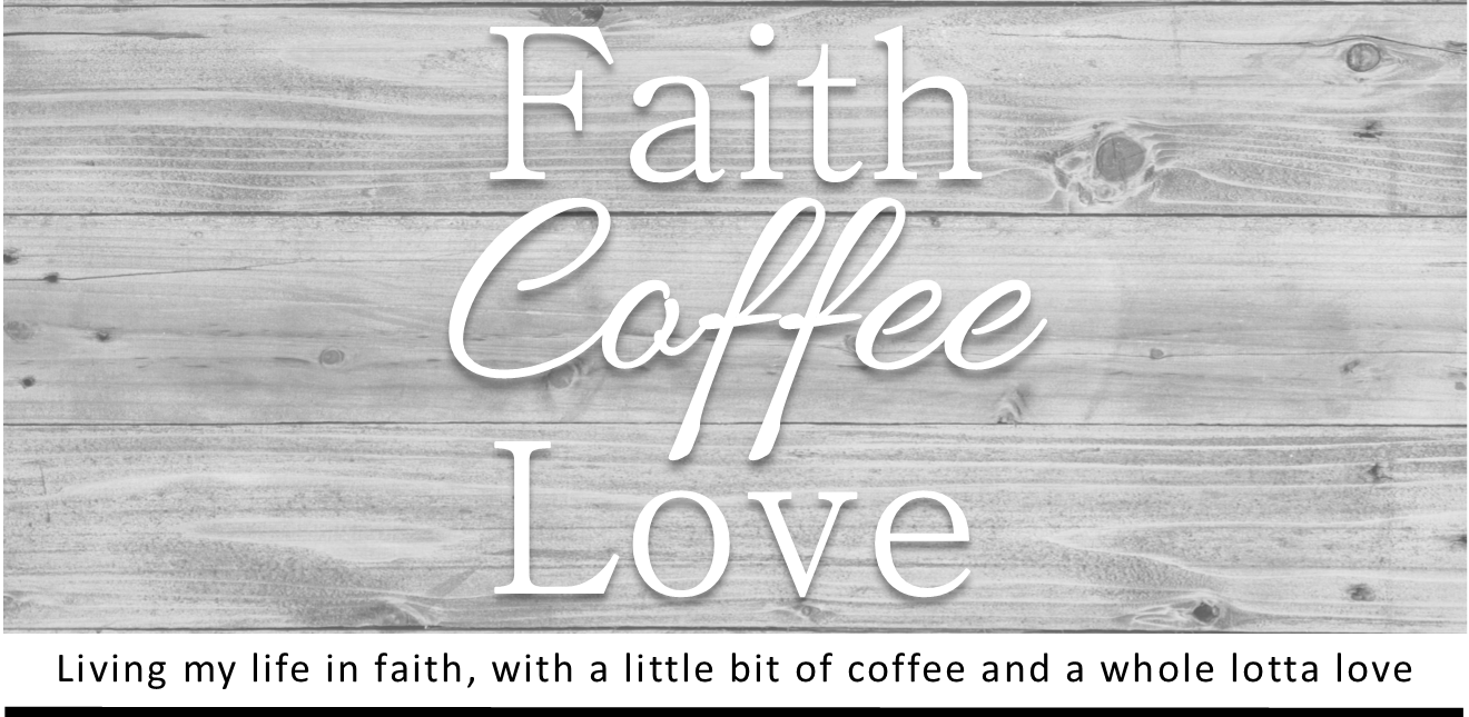 Faith, Coffee & Love