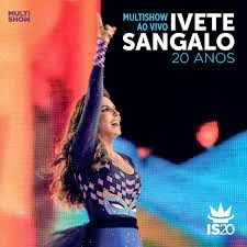 CD Ivete Sangalo 20 Anos : Ao Vivo Torrent