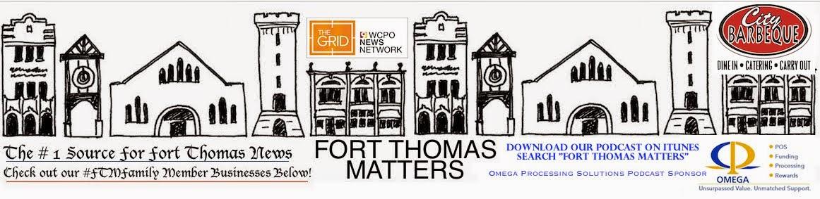 FORT THOMAS MATTERS