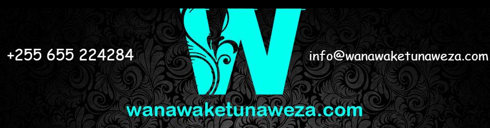 WANAWAKETUNAWEZA.COM