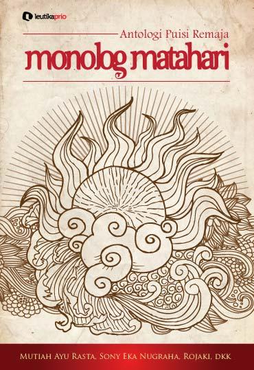 Antologi Puisi Remaja Monolog Matahari (review)