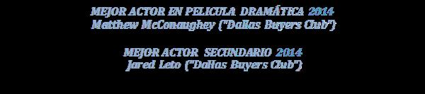 DALLAS-BUYRES-CLUB-club-desahuciados-Ganadora-Globos-Oro-2014