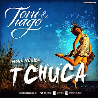 Download Toni e Tiago - Tchuca  2013 Mp3